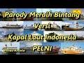 Parody Meraih Bintang Versi Kapal Laut Indonesia PELNI