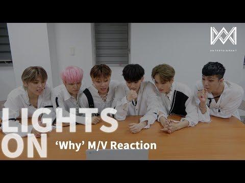 [LIGHTS ON] Ep.45 'Why' M/V Reaction