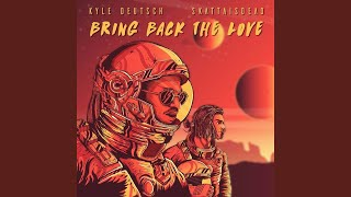 Bring Back The Love