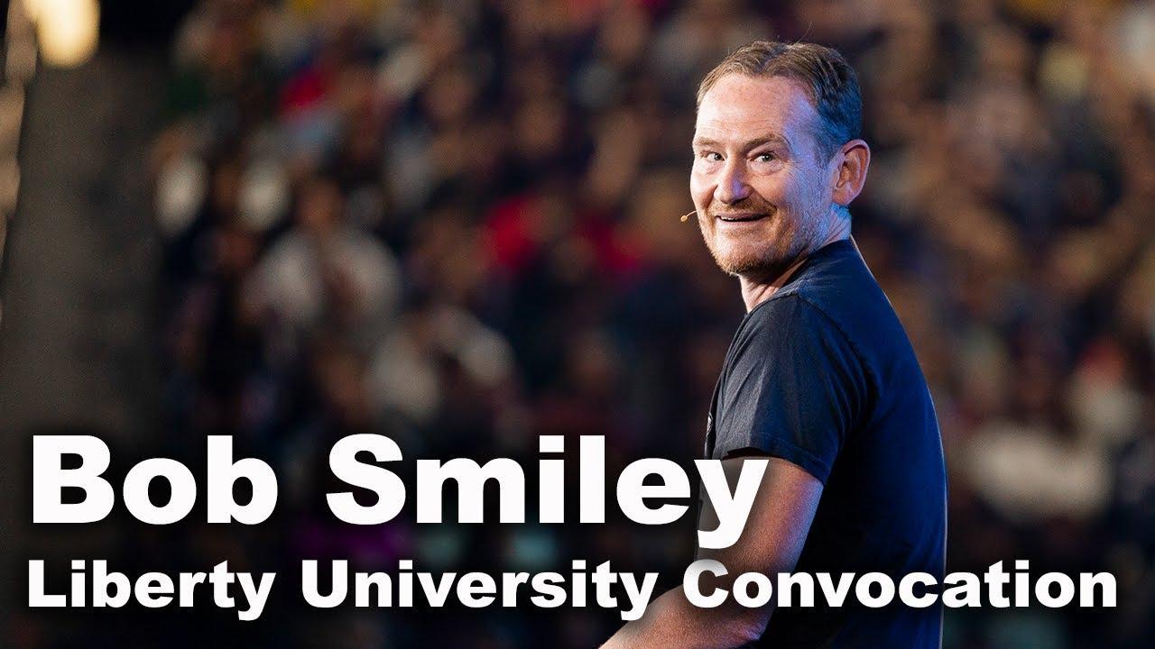 Bob Smiley - Liberty University Convocation