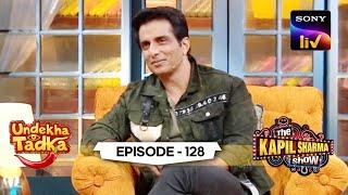 The Real Superhero - Sonu Sood   Undekha Tadka   Ep 128   The Kapil Sharma Show Season 2