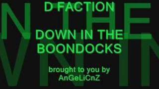 D Faction - Down in the Boondocks