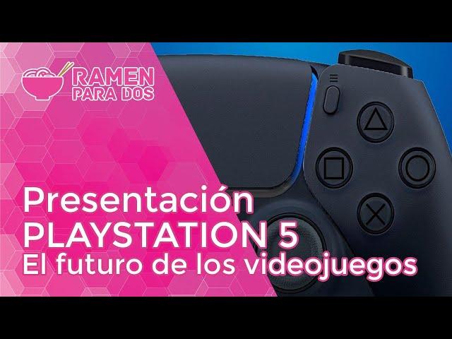 PRESENTACIÓN PS5: EL FUTURO DE LOS VIDEOJUEGOS