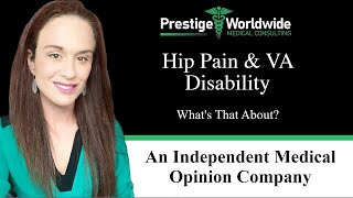 Hip Pain & VA Disability. What's That About?