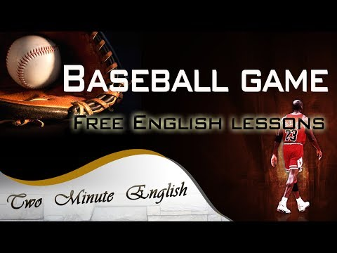 English Vocabulary Lessons - Baseball Game Sports Vocabulary - Learn English Through Videos