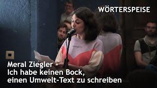Meral Ziegler – Ich habe keinen Bock, einen Umwelt-Text zu schreiben