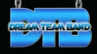 DreamTeam Band - Let