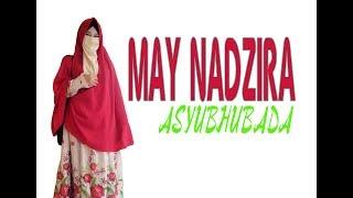 Gambar cover MAY NADZIRA-ASYUBHUBADA