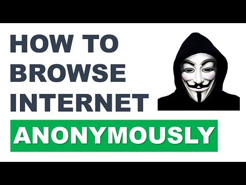 How to Browse Internet Anonymously | Anonymous Web Browsing