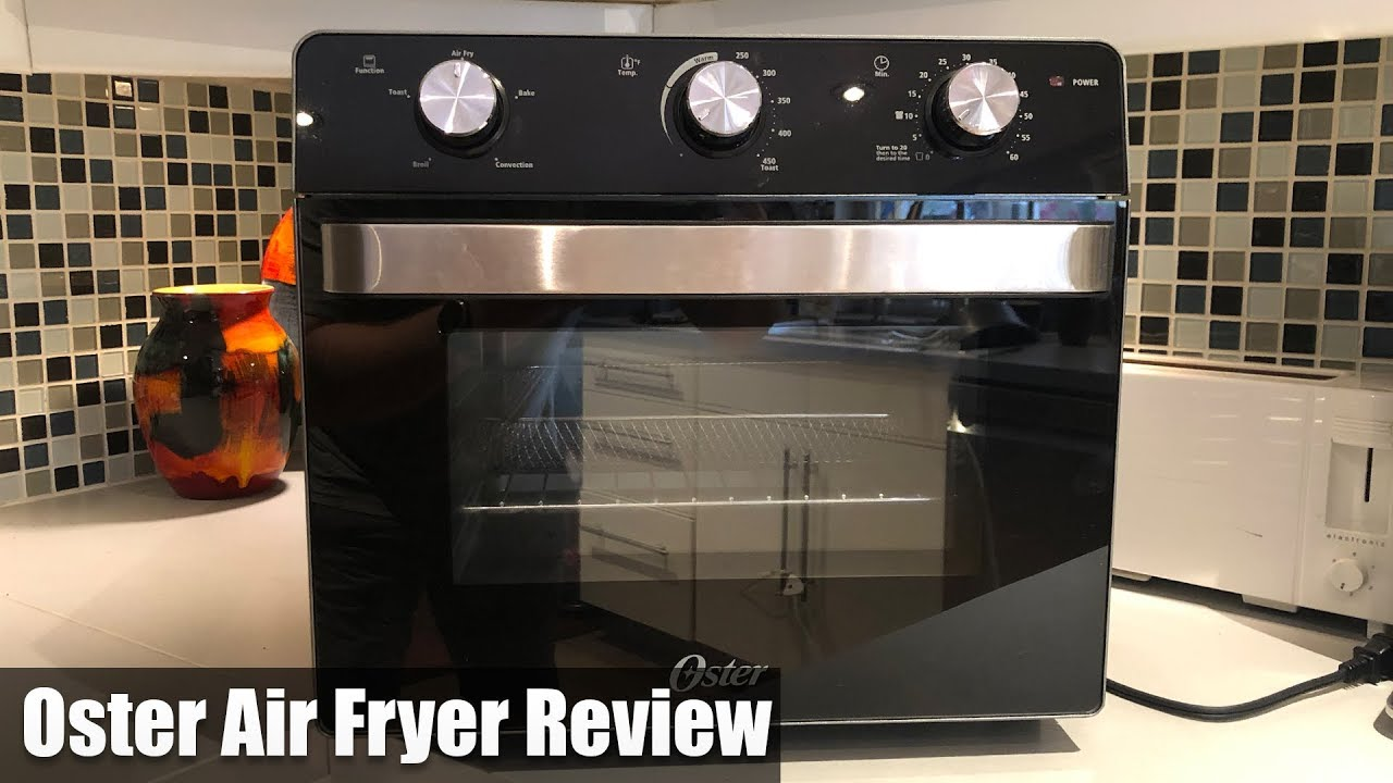 Quick Product Review Oster Air Fryer Toaster Over Tssttvmaf1