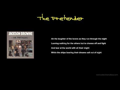 Jackson Browne - The Pretender Lyrics