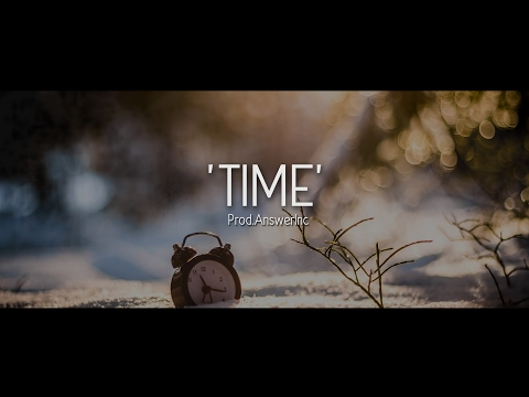 Time - R&B Rap Beat / Hip Hop Instrumental (Prod. AnswerInc )
