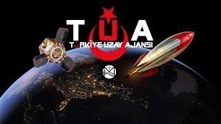 Türkler Geliyor! Türkiye Uzay Ajansı Kuruldu