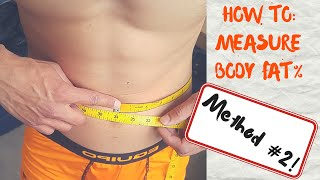 How To Measure Body Fat Method #2 Using Tape measure