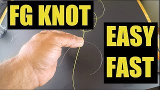 Really Super Easy Way To Tie The FG Knot Fast