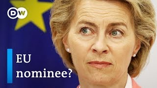 Who is EU Commission President nominee Ursula von der Leyen? | DW News