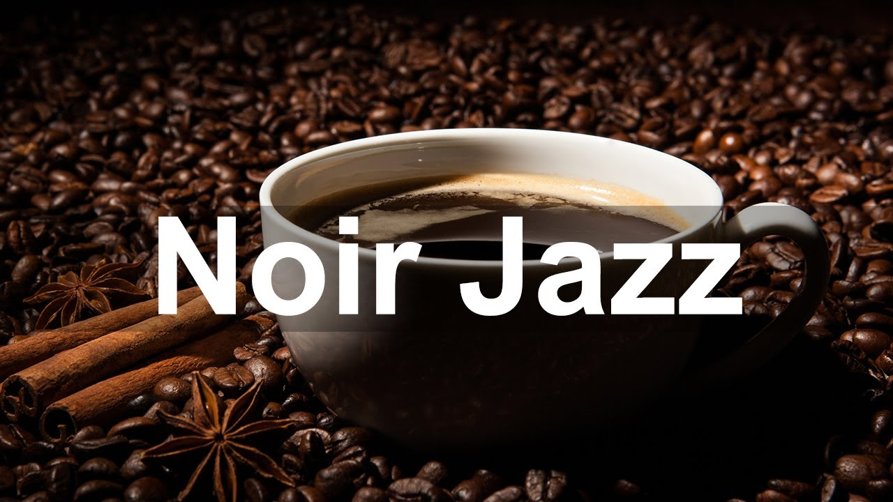 Noir Jazz Cafe 10 Hours - Dark Jazz Saxophone and Piano Music