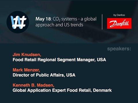 #WebinarWednesday: CO2 systems - a global approach and US trends (Danfoss)