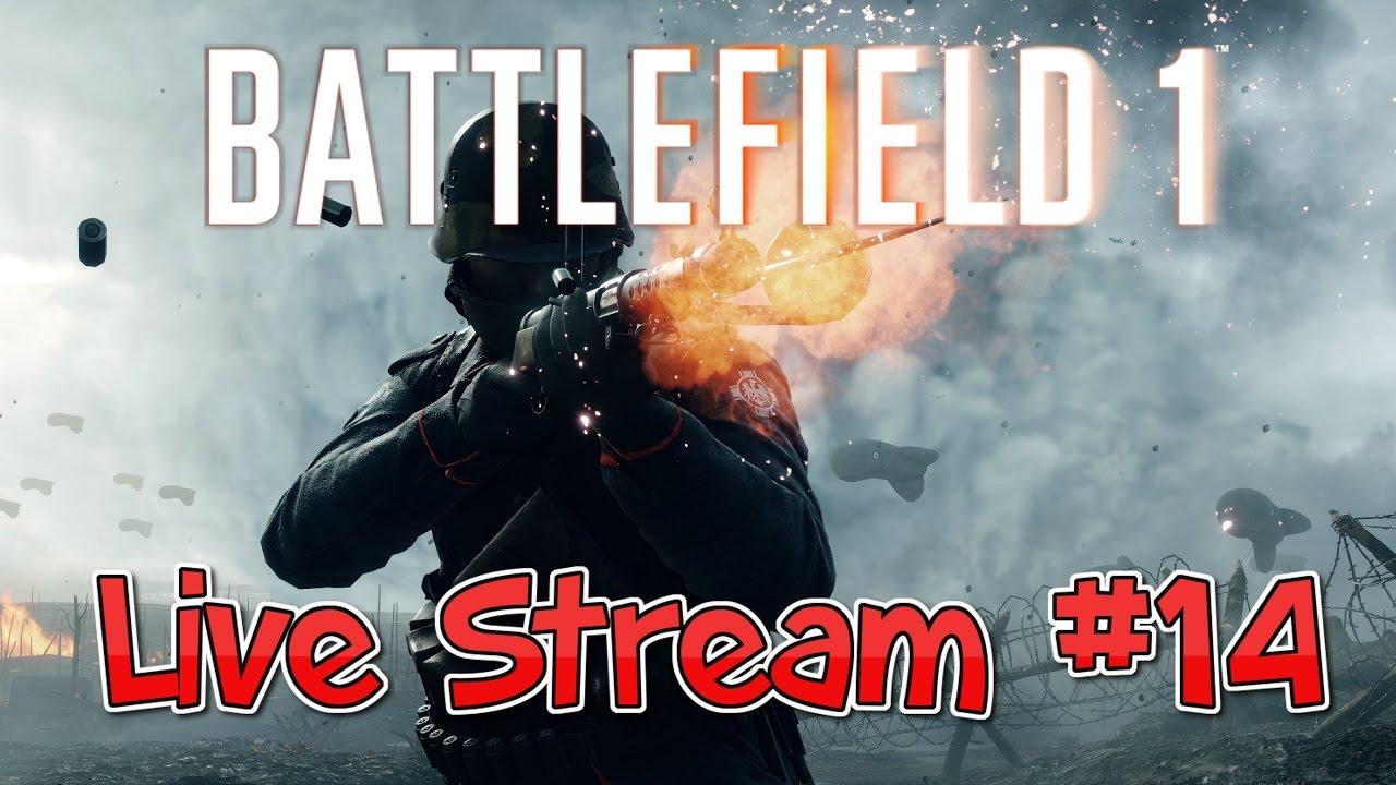 Battlefield 1 Live Stream