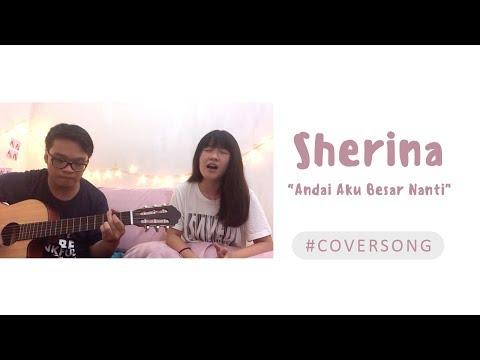 Andai Aku Besar Nanti - Sherina Cover By Chocoustic