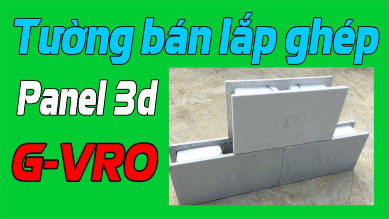 G-VRO là gì ☎#O942368133 💗 Tường bán lắp ghép panel 3d 💘 Gạch nhẹ