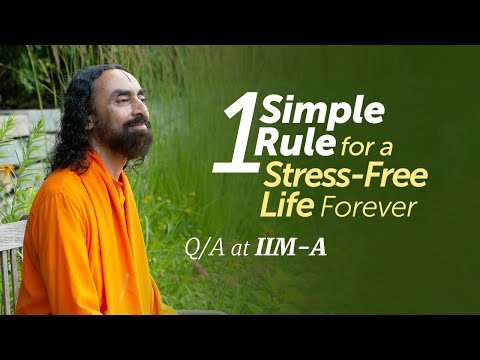 1 Simple Rule for a Stress-Free Life Forever | Q/A - IIM-A Students with Swami Mukundananda
