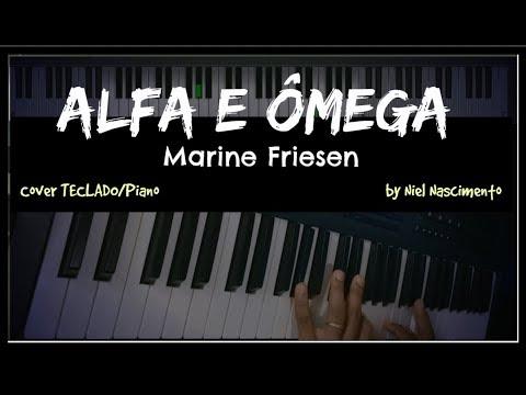 Alfa e Ômega - Marine Friesen, Niel Nascimento - Piano Cover