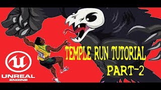 Importing Our Own Player character - Unreal Engine 4 Android Temple Run #2 [Hindi/Urdu]