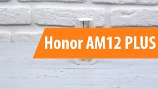 распаковка наушников Honor AM12 PLUS / Unboxing Honor AM12 PLUS