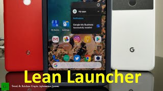 Lean Launcher - Better than Pixel 2 Android 8.1 Launcher (ROOTLESS, More Customizable)