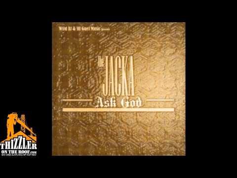 The Jacka - Ask God [Thizzler.com]