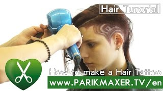 How to make a Hair Tattoo. parikmaxer tv english version