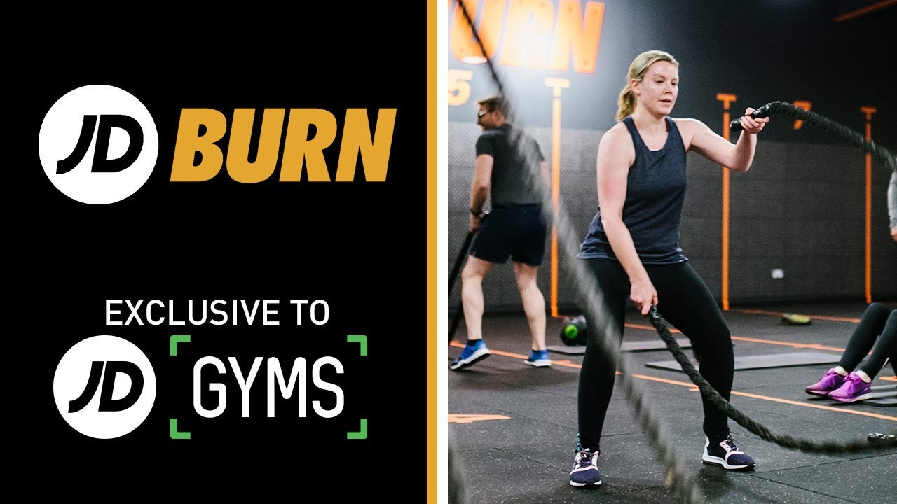 JD BURN - EXCLUSIVE TO JD GYMS - YouTube