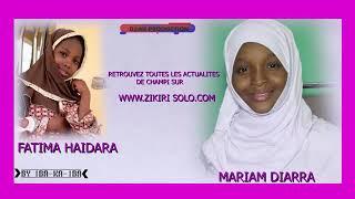 la fille de zikiri solo mariam Diarra fatima Haidara fassa