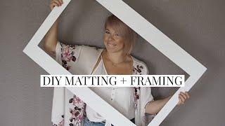 DIY Custom Matting + Framing for Cheap Video