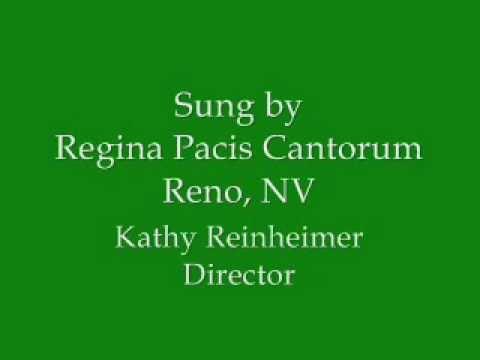 Regina Pacis Cantorum, Reno, Nevada -- Tollite Hostias