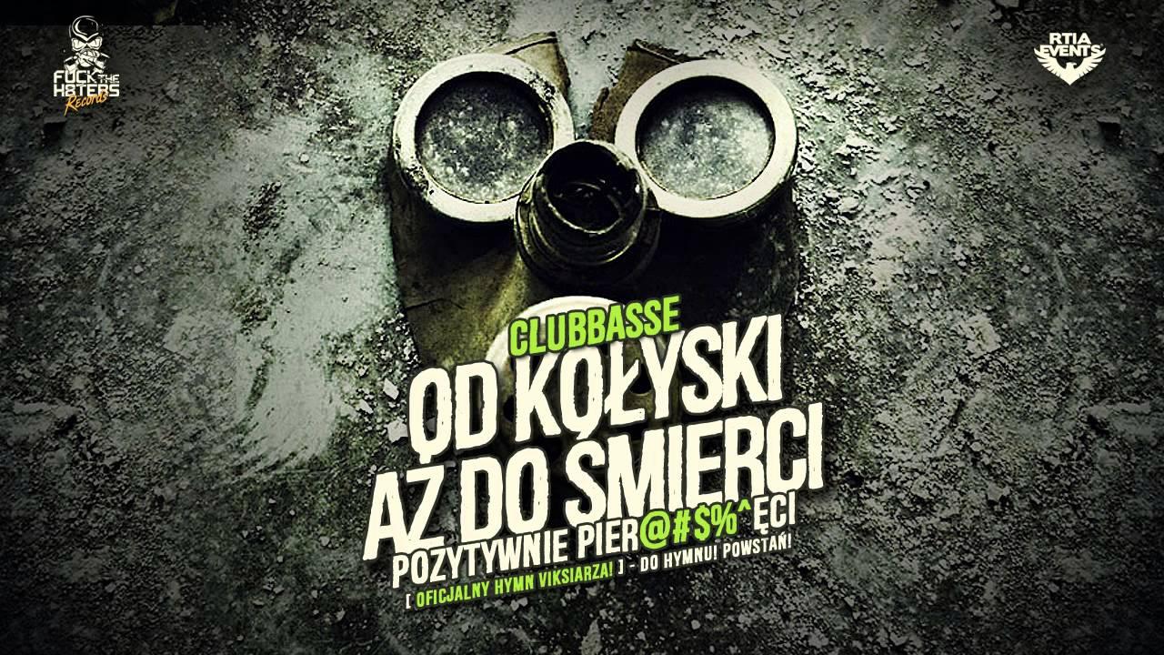 Clubbasse - Od kołyski aż do śmierci... extended edit