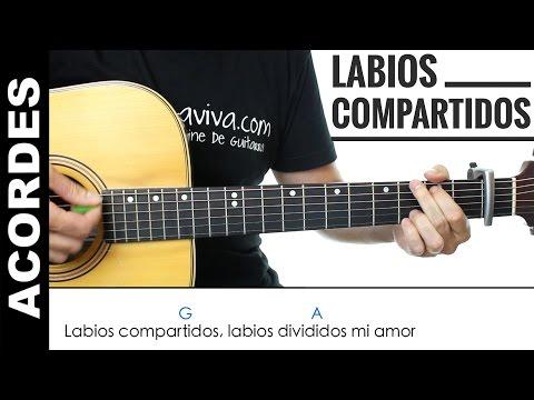 Labios Compartidos de Maná acordes para guitarra como tocar