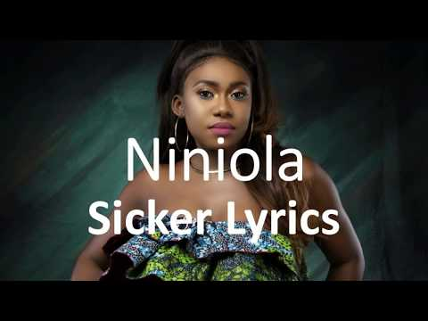 Niniola-Sicker (Lyrics)