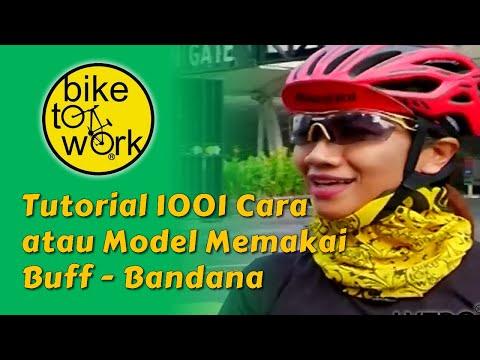 Tutorial 1001 Cara Atau Model Memakai Buff - Bandana