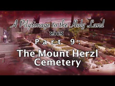 Mt. Herzl Cemetery - Pilgrimage 9