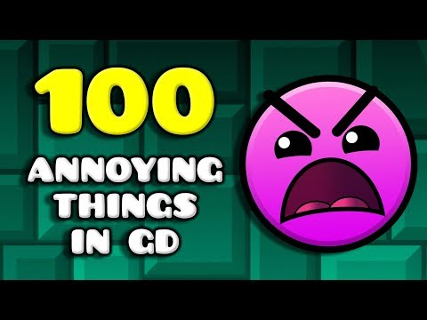 100 Annoying Things In Geometry Dash