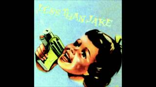 Less Than Jake - Throw the Brick