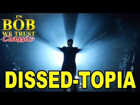 In Bob We Trust Classic DISSEDTOPIA
