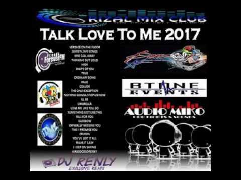 Talk Love To Me 2017 - Dj RenLy