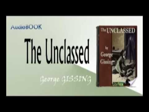 The Unclassed Audiobook George GISSING