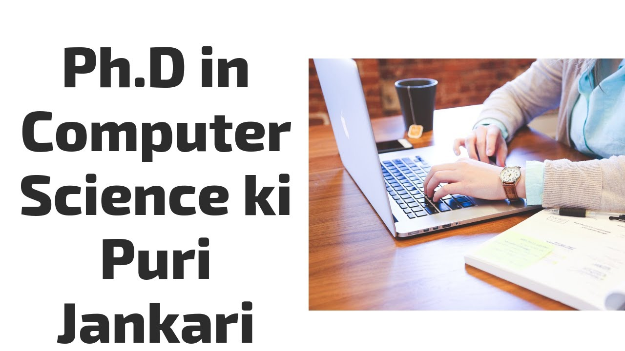 Ph D in Computer Science course details in Hindi