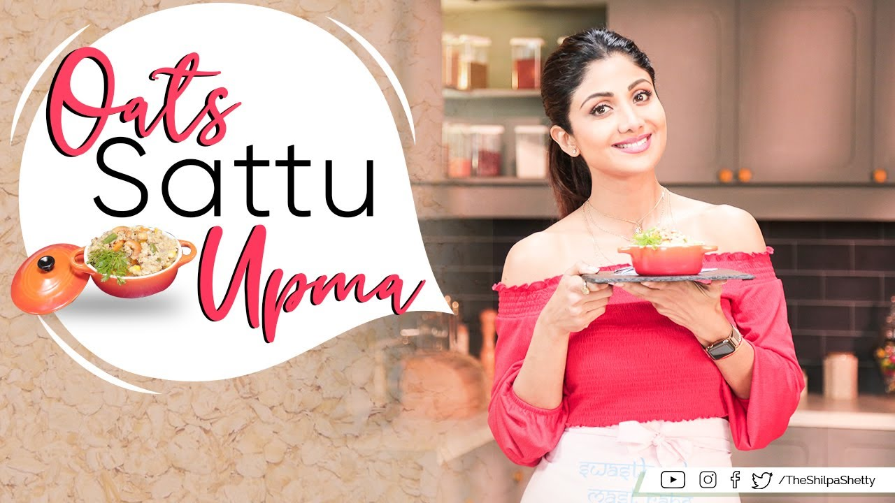 Oats Sattu Upma | Shilpa Shetty Kundra | Healthy Recipes | The Art Of Loving Food