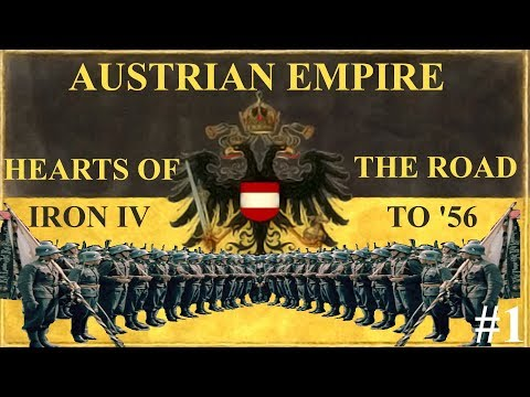 HEARTS OF IRON 4| THE ROAD TO '56 | AUSTRIAN EMPIRE | #1 UTRACONE IMPERIUM