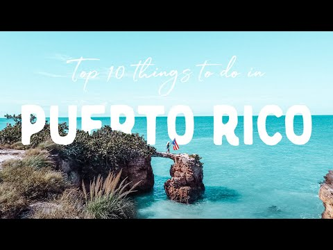 Top 10 Things To Do In PUERTO RICO (2021 Travel Guide)